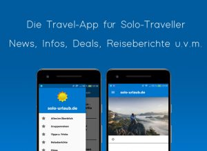 Android Reise App für Alleinreisende, Solo Travel, Urlaub
